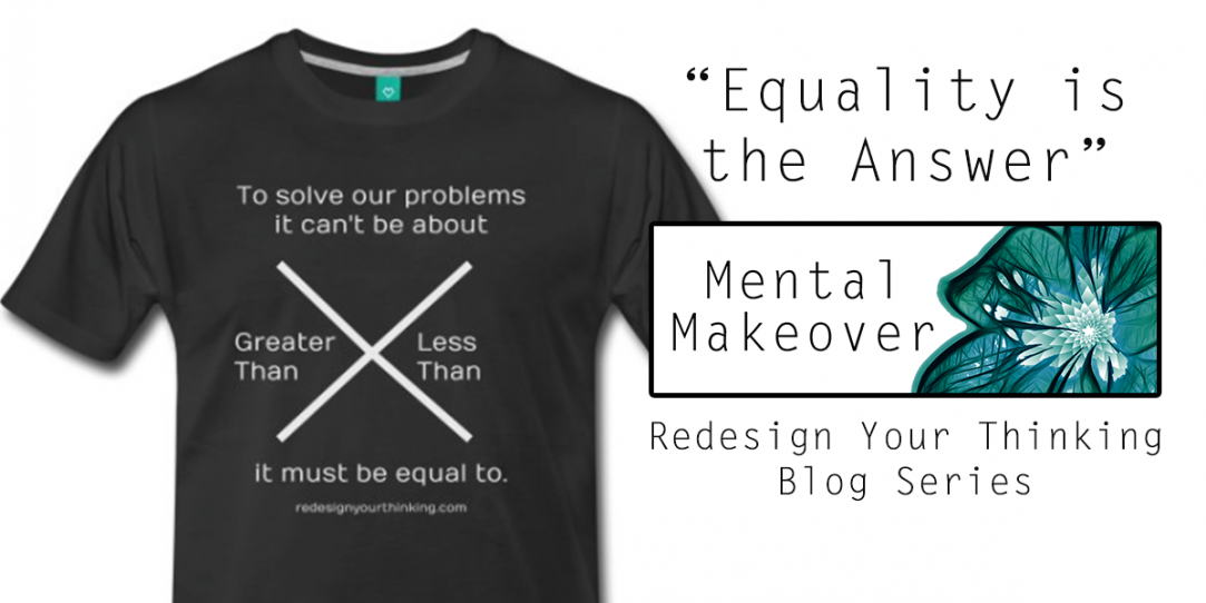 Equality is the Answer