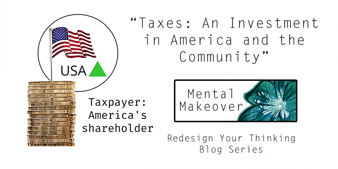Taxes: An Investment in America & the Community